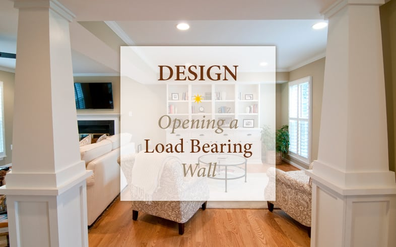 An opened load bearing wall